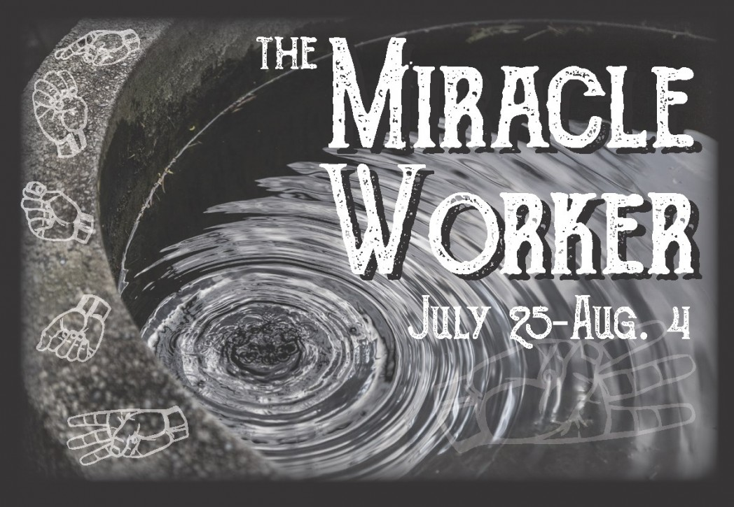 SART presents The Miracle Worker – Madison County Chamber of